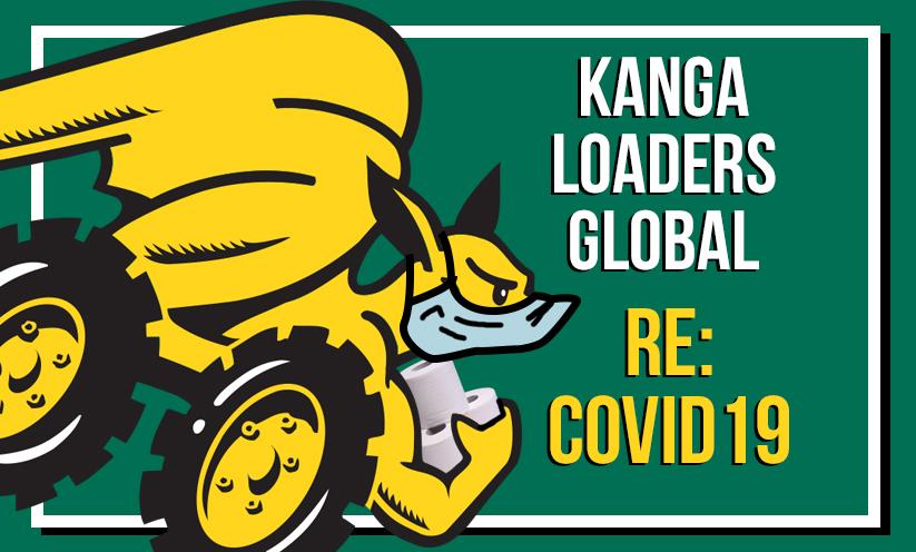 Kanga Loaders Response to Coronavirus